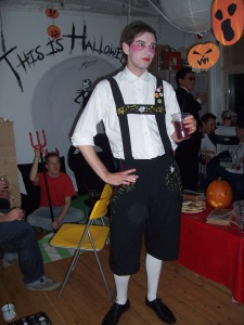 The leiderhosen is homemade. Go ahead, act like you're not impressed.
