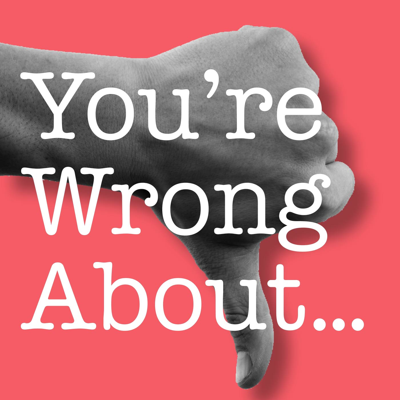 About >> You Re Wrong About Listen Via Stitcher For Podcasts