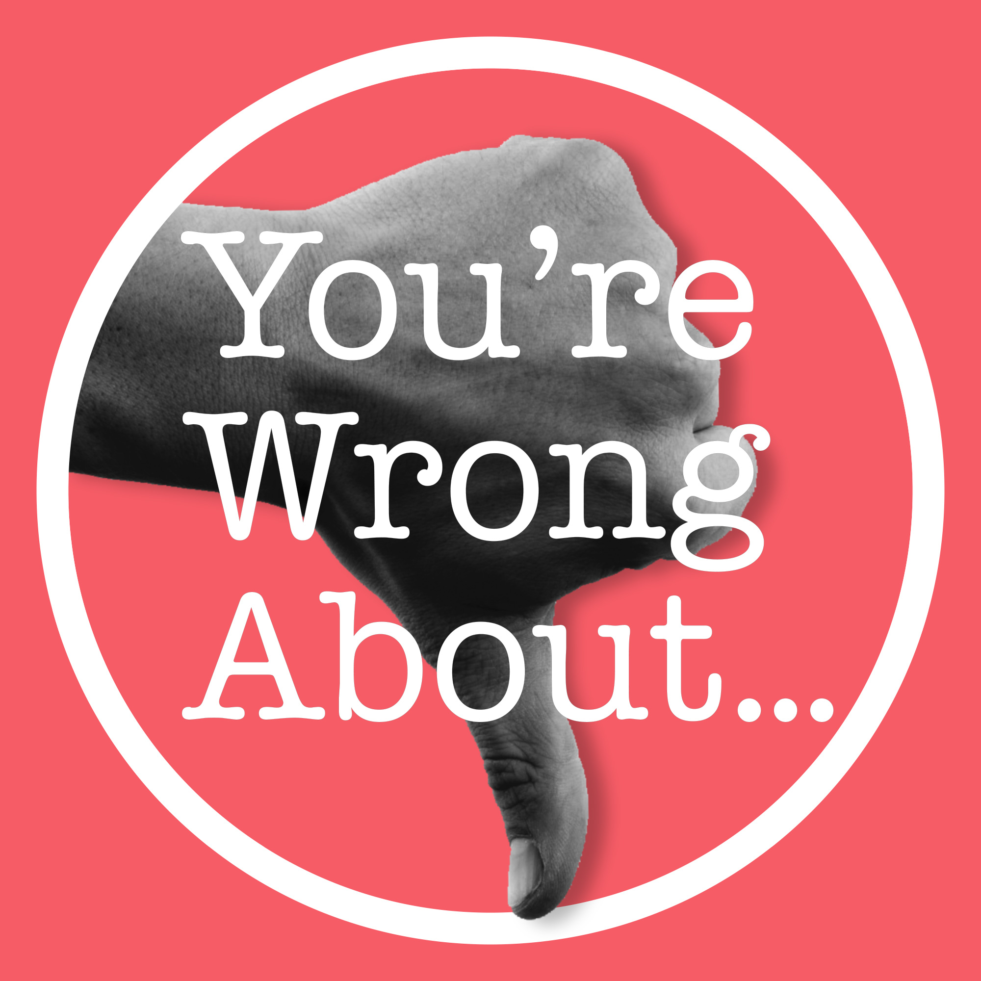 You're Wrong About... Logo